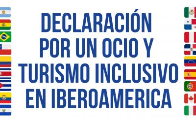 Declaración por un Ocio y Turismo Inclusivo en Iberoamerica